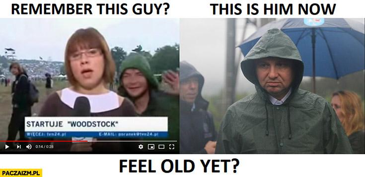 Gość w zielonej kurtce Woodstock to on teraz czujesz się staro