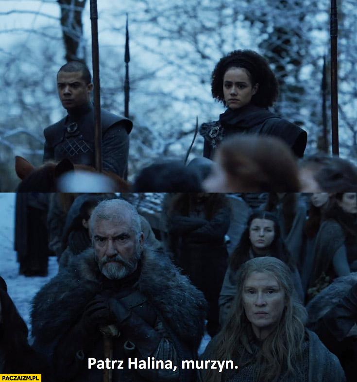 Gra o tron patrz Halina murzyn Game of Thrones