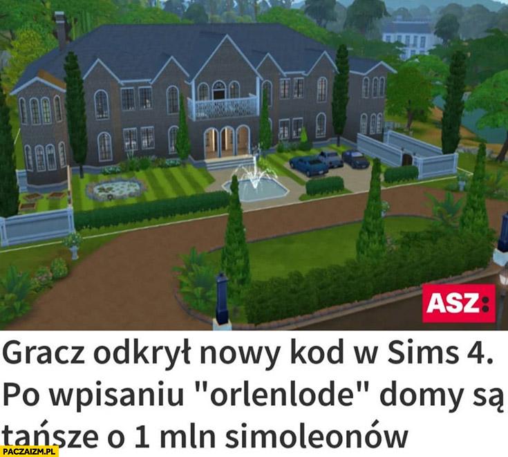 Gracz odkrył nowy kod w Sims 4 po wpisaniu orlenlode domy są tańsze o 1 mln simoleonów