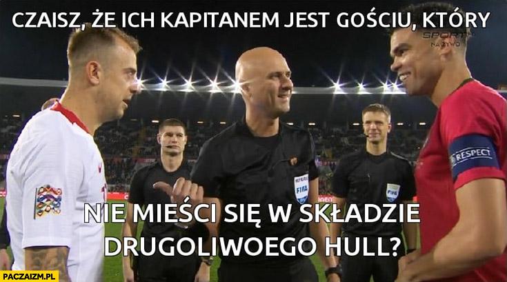 Grosicki sędzia czaisz, że ich kapitanem jest gościu który nie mieści się w składzie drugoligowego Hull mecz Polska-Portugalia