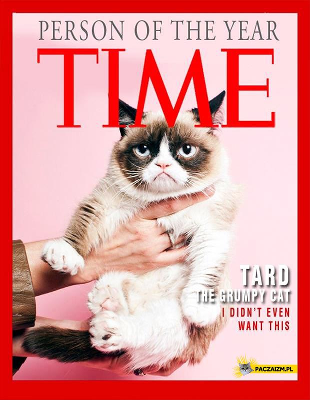Grumpy – osoba roku TIME