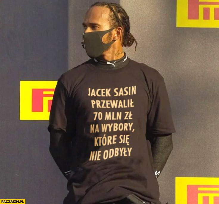 Hamilton koszulka Sasin przewalił 70 milionów na wybory które się nie odbyły