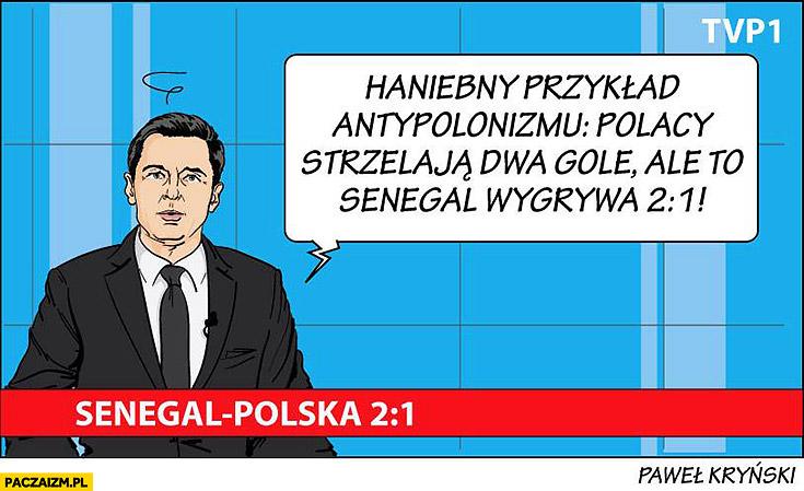 Haniebny przykład antypolonizmu: Polacy strzelają dwa gole ale to Senegal wygrywa 2:1 wiadomości TVP Kryński mundial