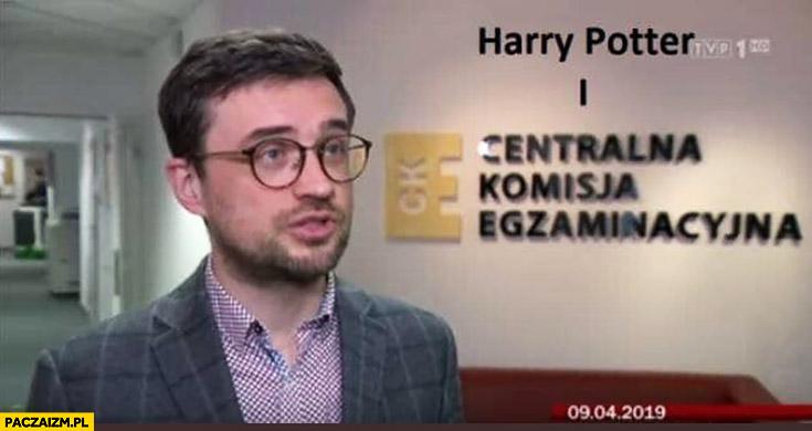 Harry Potter i centralna komisja egzaminacyjna