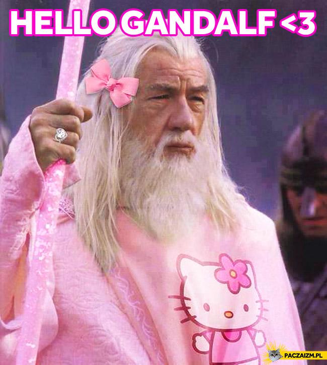 Hello Gandalf
