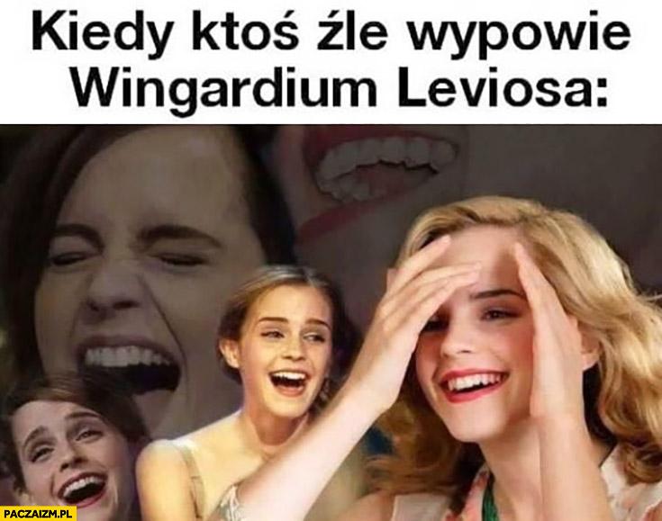 Hermiona kiedy ktoś źle wypowie wingardium leviosa śmieje się