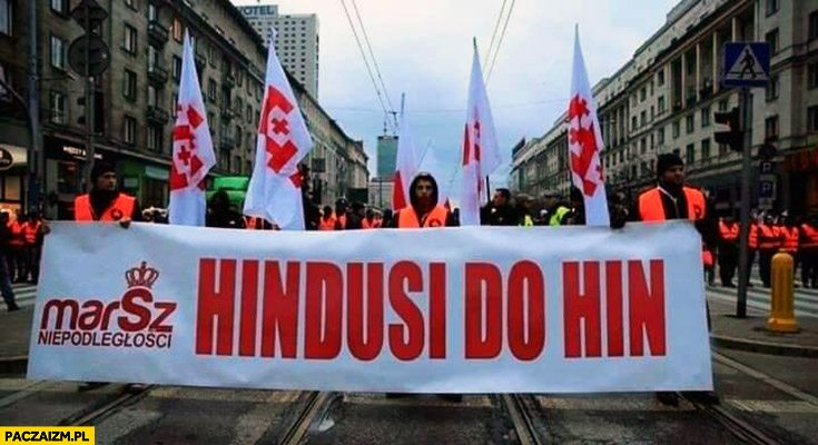 Hindusi do Hin transparent napis na Marszu Niepodległości przeróbka
