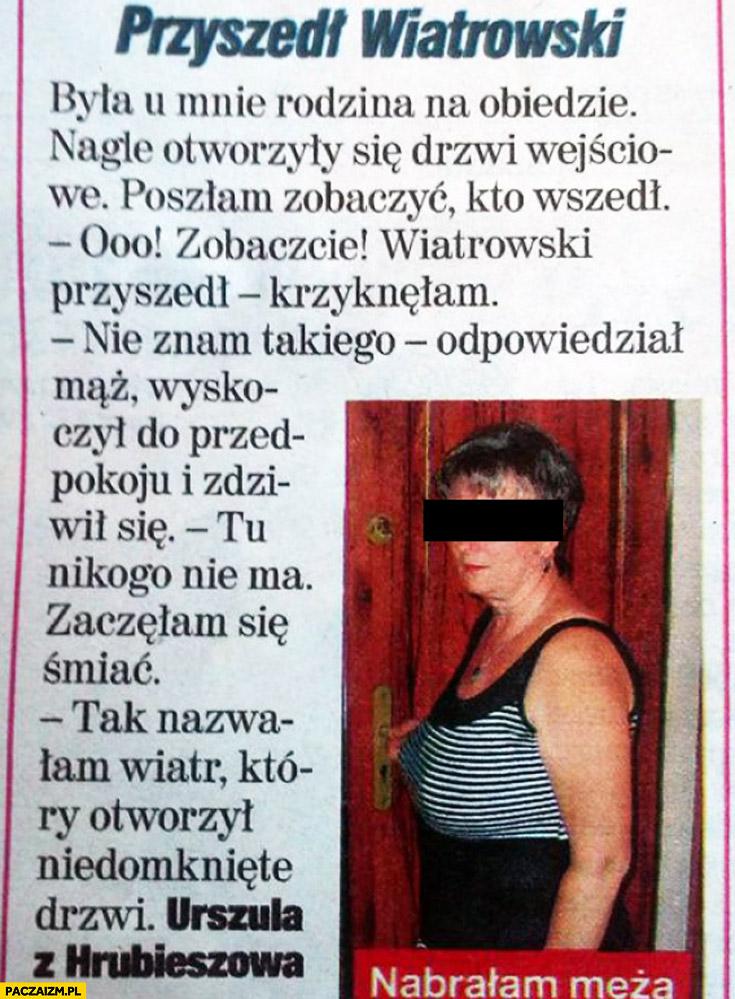 Historia z gazety przyszedł Wiatrowski nabrałam męża