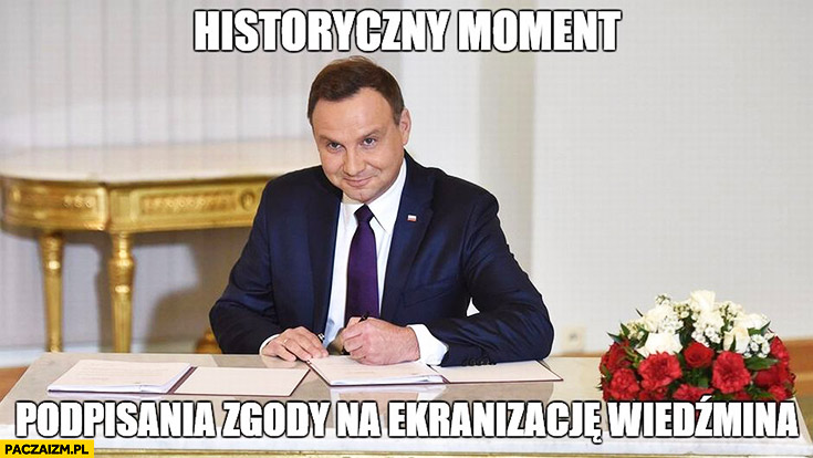 Historyczny moment podpisania zgody na ekranizacji Wiedźmina Andrzej Duda