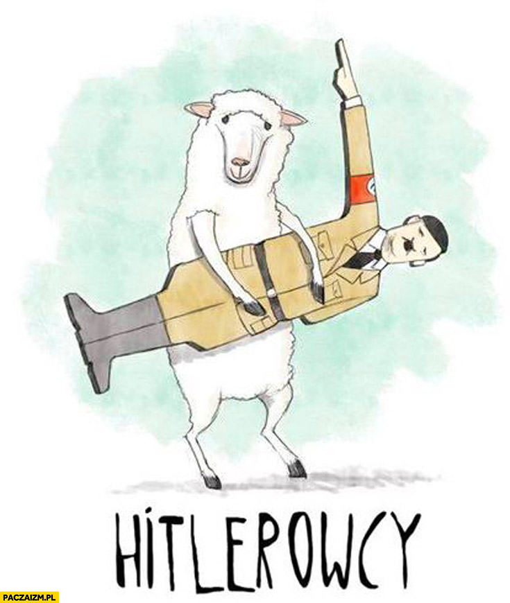 Hitler owcy hitlerowcy