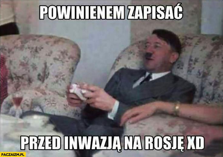 Hitler powinienem zapisać przed inwazją na Rosję gra na konsoli