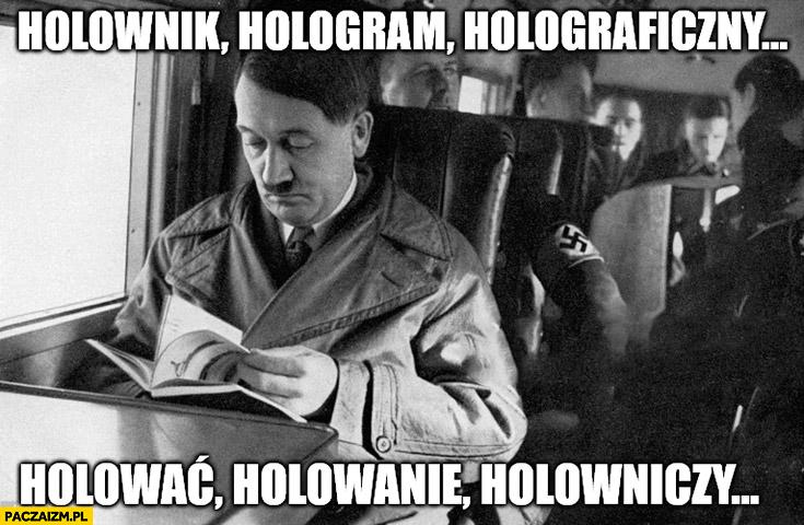 Holownik, hologram, holograficzny, holować, holowanie, holowniczy, hitler holokaust