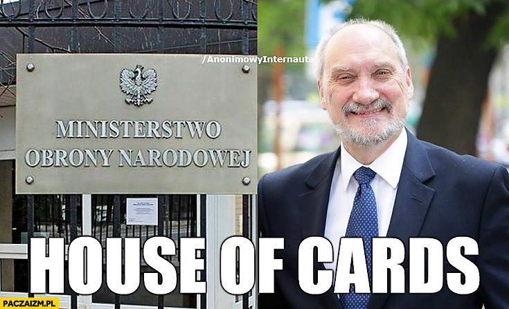 House of cards Ministerstwo Obrony Narodowej Macierewicz anonimowy internauta