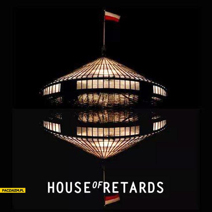 House of Retards polski parlament