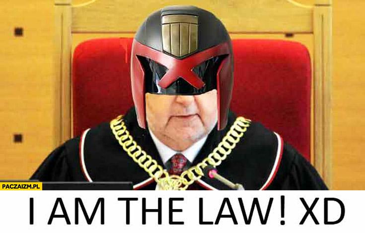 I am the law Rzepliński Sędzia Dredd Trybunał Konstytucyjny