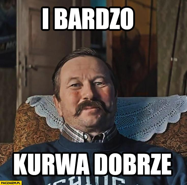 I bardzo kurna dobrze Piotr Cyrwus Andrzej mój stary to fanatyk wędkarstwa