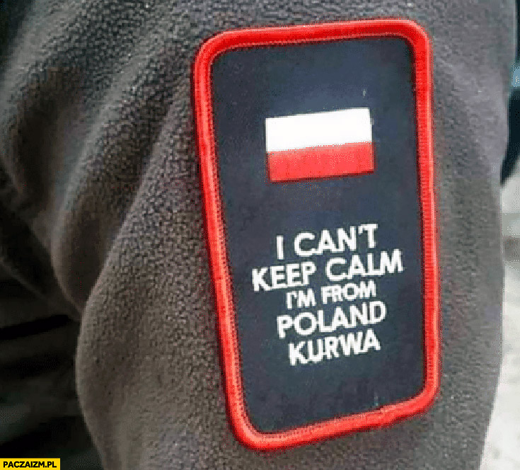 I can't keep calm I'm from Poland kurna naszywka napis