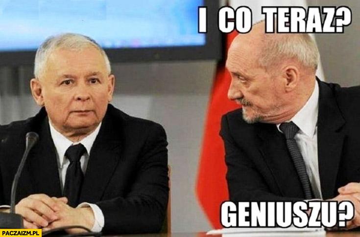 I co teraz geniuszu? Kaczyński Macierewicz
