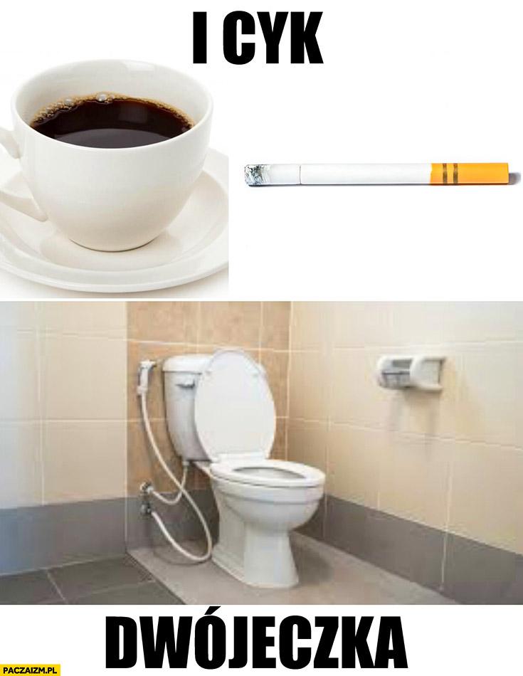 I cyk dwójeczka kawa papieros kupa w kiblu