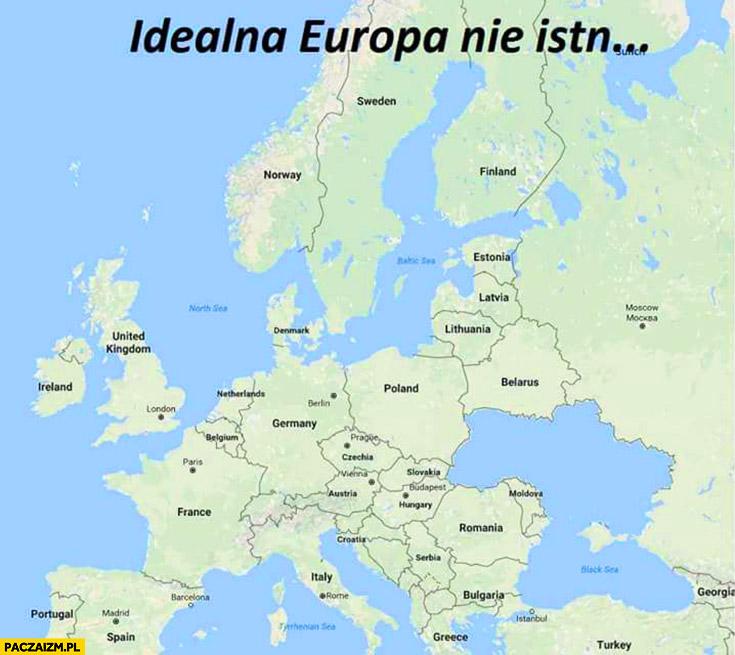 Idealna Europa nie istnieje a jednak bez Ukrainy morze zamiast Ukraina