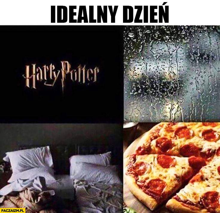 Idealny dzień: deszcz, łóżko, pizza, Harry Potter