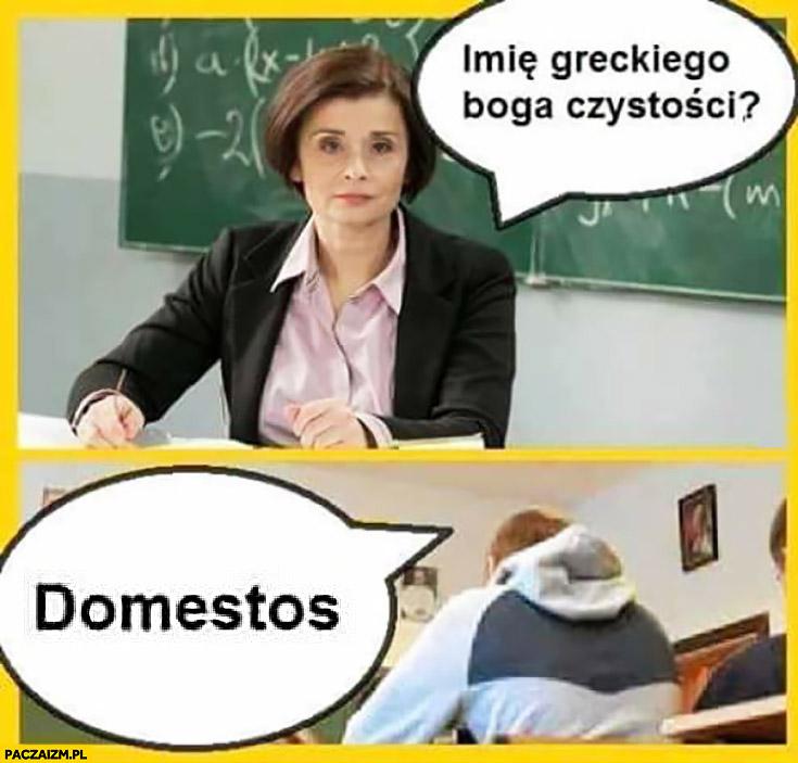 Imię greckiego boga czystości? Domestos