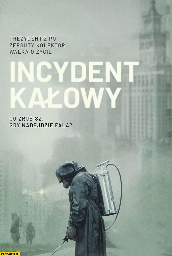 Incydent kałowy co zrobisz gdy nadejdzie fala Czarnobyl przeróbka