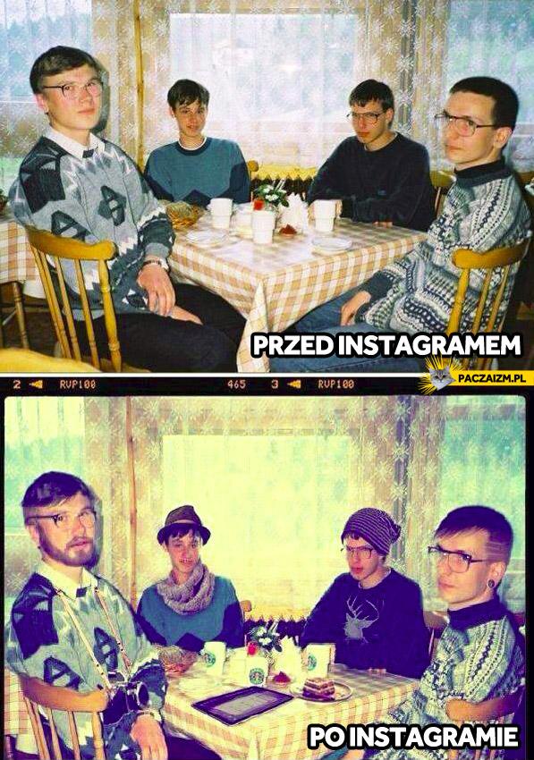 Przed i po instagramie