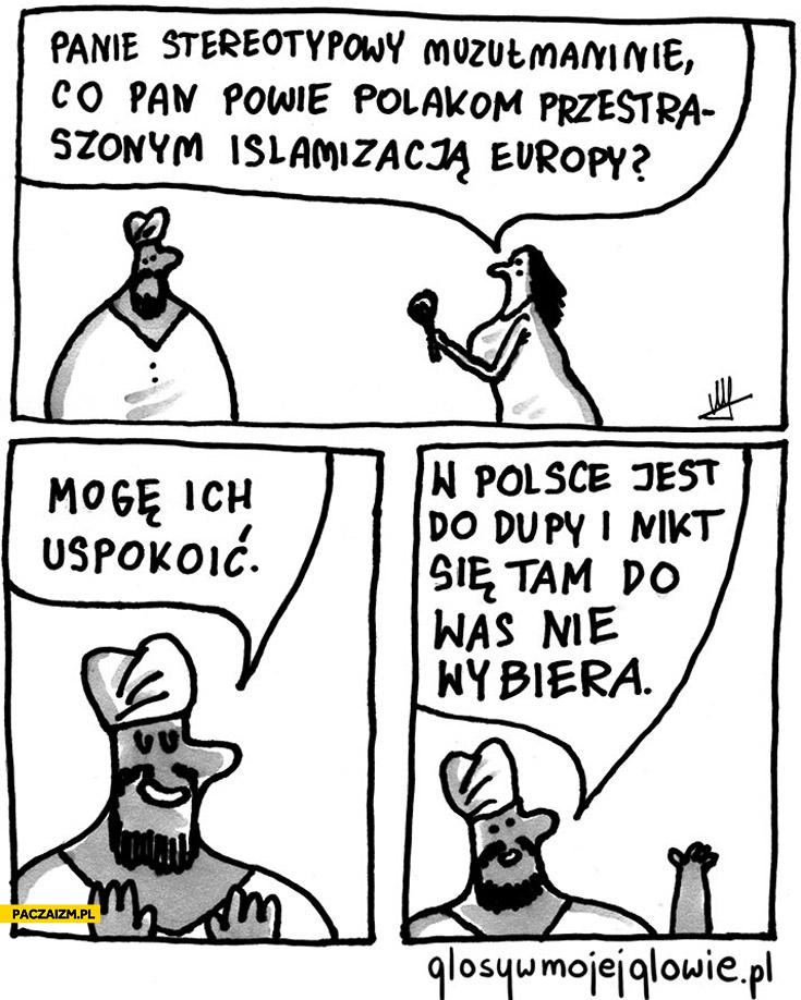 Islamizacja Europy w Polsce jest do dupy i nikt się tam nie wybiera