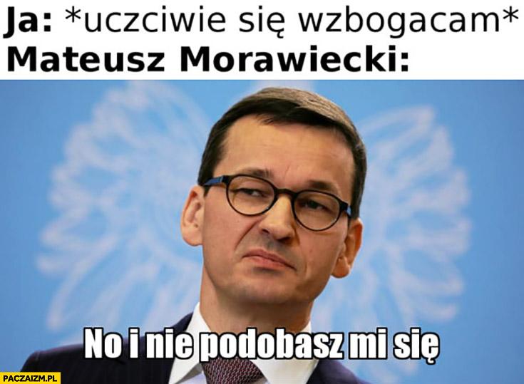 Ja: uczciwie się wzbogacam, Morawiecki: no i nie podobasz mi się Dario Ślepnąc od świateł