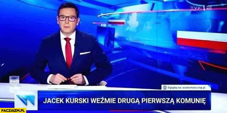 Jacek Kurski weźmie drugą pierwszą komunię pasek wiadomości TVP