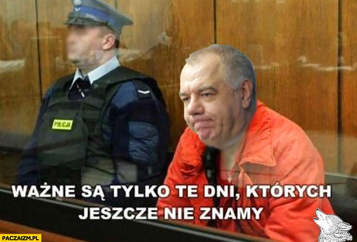 Jacek Sasin w wiezieniu ważne są tylko te dni których jeszcze nie znamy