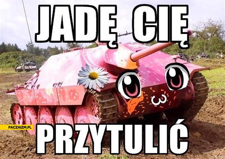 Jadę Cię przytulić różowy czołg