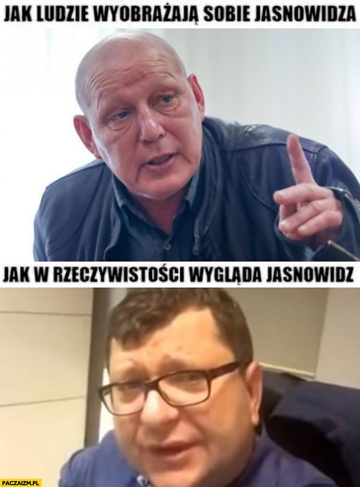 Jak ludzie wyobrażają sobie jasnowidza Jackowski, jak w rzeczywistości wygląda jasnowidz Stonoga