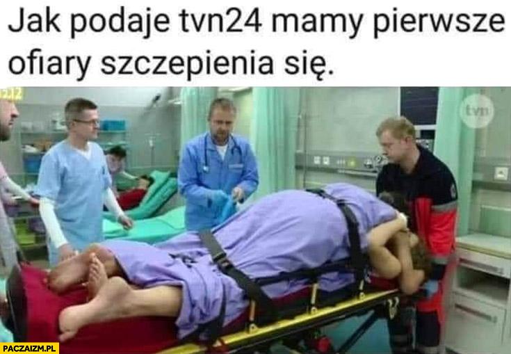 Jak podaje tvn24 mamy pierwsze ofiary szczepienia się sczepieni
