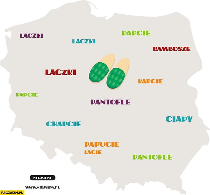 Jak się mówi na kapcie w różnych miejscach w Polsce: laczki, pantofle, papcie, chapcie, ciapy, bambosze