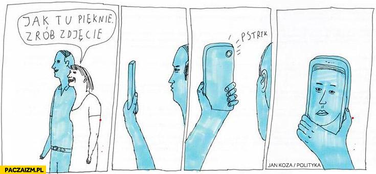 Jak tu pięknie zrób zdjęcie selfie