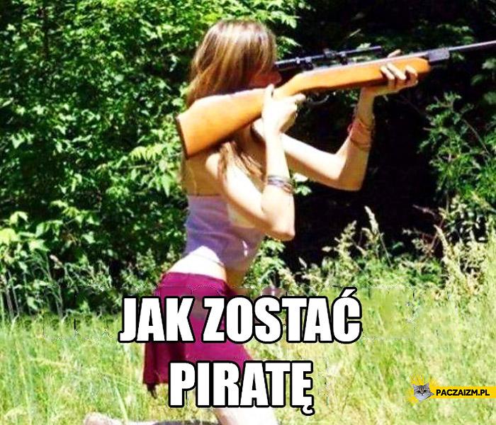 Jak zostać piratem?