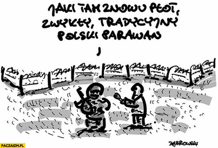 Jaki tam znowu płot? Zwykły tradycyjny polski parawan granica polsko-białoruska dąbrowski