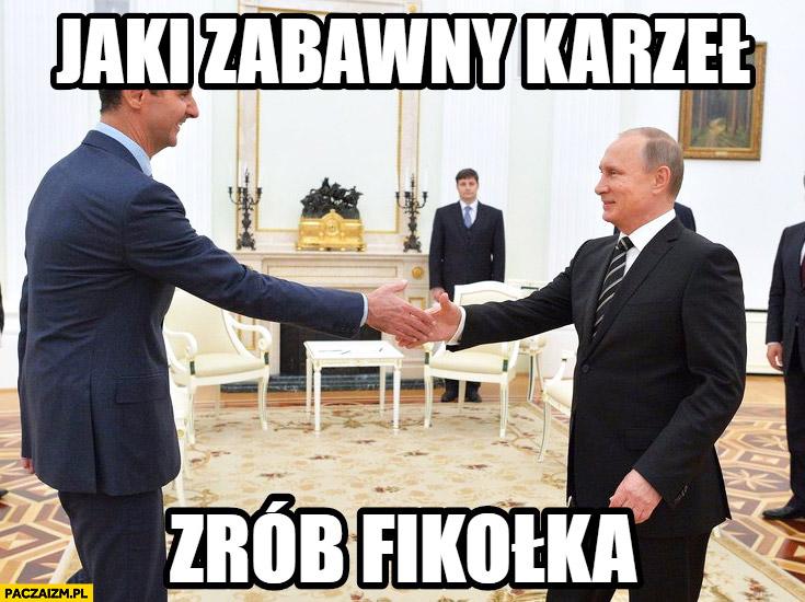Jaki zabawny karzeł zrób fikołka Assad Putin