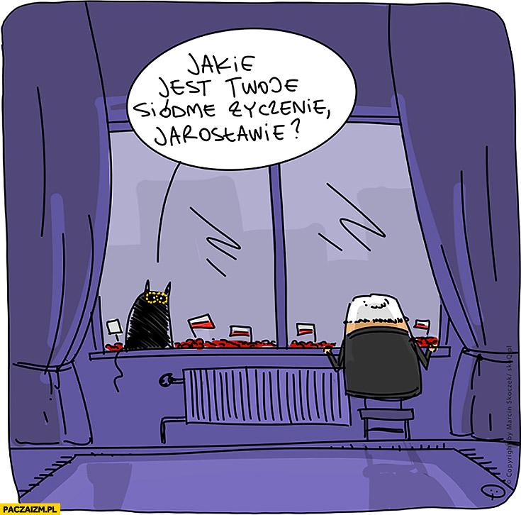 Jakie jest Twoje siódme życzenie Jarosławie? Kaczyński kot Alik