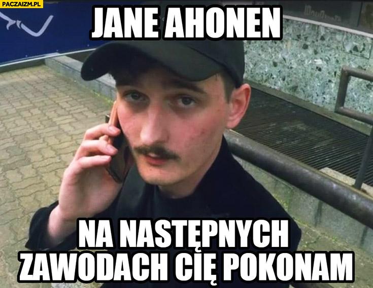 Jane Ahonen na następnych zawodach Cię pokonam. Dawid Podsiadło