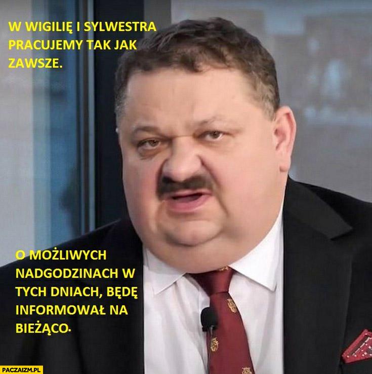 Janusz biznesmen w wigilię i sylwestra pracujemy jak zawsze o nadgodzinach będę informował na bieżąco