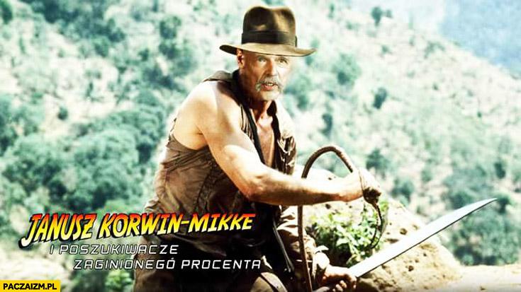 Janusz Korwin-Mikke i poszukiwacze zaginionego procenta Indiana Jones