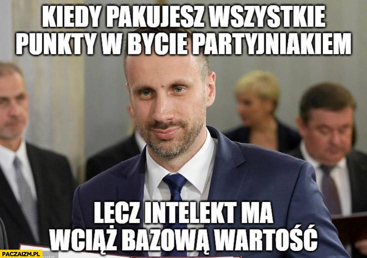 Janusz Kowalski minister PiS kiedy pakujesz wszystkie punkty w bycie partyjniakiem lecz intelekt ma wciąż bazową wartość