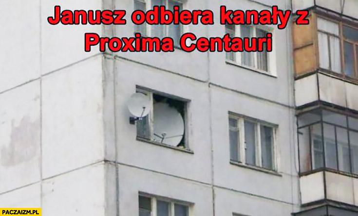 Janusz odbiera kanały z Proxima Centauri wielki talerz satelitarny w oknie