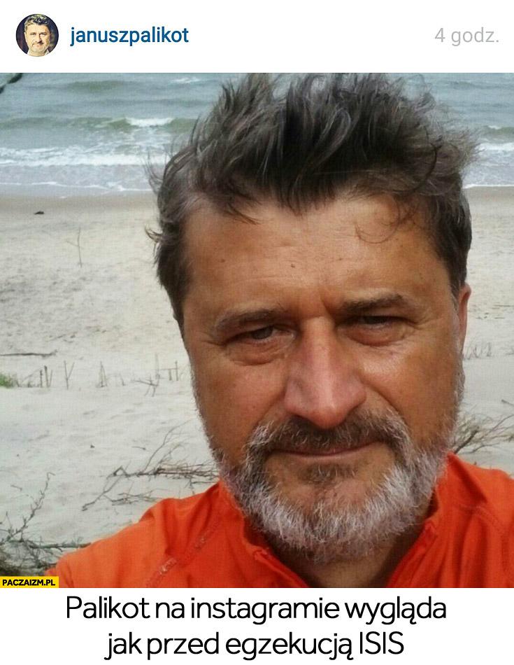 Janusz Palikot na instagramie jak przed egzekucją ISIS