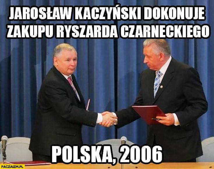Jarosław Kaczyński dokonuje zakupu Ryszarda Czarneckiego, Polska 2006