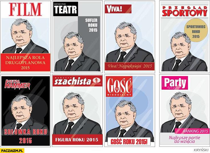 Jarosław Kaczyński na okładkach gazet magazynów: Film, Teatr, Viva!, Przegląd Sportowy, Metal Hammer, Szachista, Gość Niedzielny, Party