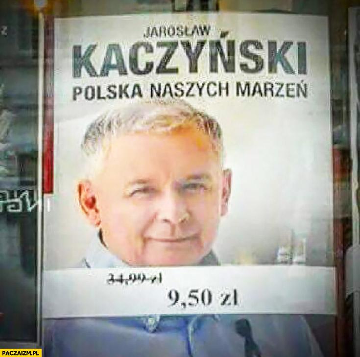 Jarosław Kaczyński Polska naszych marzeń książka przeceniona w księgarni
